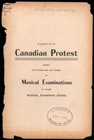 An account of the Canadian protest against the introduction into Canada of musical examinations by outside musical examining bodies
