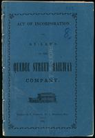 Act of incorporation and by-laws of the Quebec Street Railway Company