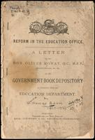 A letter to the Hon. Oliver Mowat ... Attorney-General, on the government book depository in connection with the Education Department