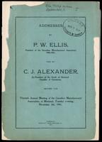 Addresses by P.W. Ellis and by C.J. Alexander, before the thirtieth annual meeting of the Canadian Manufacturers' Association, at Montreal, Tuesday evening, November 5th, 1901