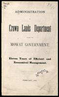 Administration of Crown Lands Department under the Mowat government; eleven years of efficient and economical management