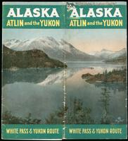 Alaska, Atlin and the Yukon / White Pass and Yukon Route