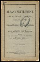 The Albany settlement, Qu'Appelle Valley, Canada, N.W.T.; colonial profits with home comforts
