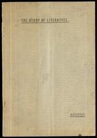 The study of literature : inaugural lecture delivered in the Convocation Hall, October 12th, 1889 / by W.J. Alexander