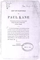 List of paintings by Paul Kane :bthe property of the late, the Honourable George W. Allan, of Moss Park, Toronto, Canada
