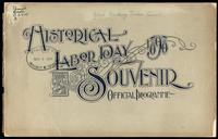Historical Labor Day, 1898: Souvenir: Official programme