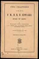 Two chapters in the life of F.M., H.R.H. Edward, Duke of Kent