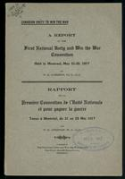 Canadian unity to win the war; a report of the first National Unity and Win the War Convention, held in Montreal, May 21-25, 1917