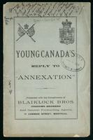 Young Canada's reply to 'Annexation' ...