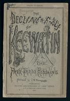 The decline and fall of Keewatin; or, The free-trade redskins, a satire