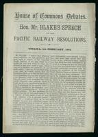 Hon. Mr. Blake's speech on the Pacific Railway resolutions, Ottawa, 5th February, 1884