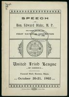 Speech; delivered before the first national convention, United Irish league of America, Faneuil Hall, Boston, Mass. Oct. 20-21, 1902