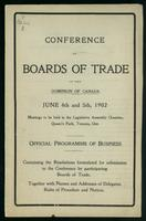 Conference of the Boards of Trade of the Dominion of Canada, June 4th and 5th, 1902 : meetings to be held in the Legislative Assembly Chamber, Queen's Park, Toronto, Ont. : official programme of business : containing the resolutions formulated for submiss