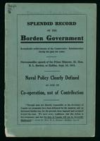 Splendid record of the Borden Government. Remarkable achievements of the Conservative Administration during the past two years. Statesmanlike speech of the Prime Minister, Rt. Hon. R.L. Borden, at Halifax, Sept. 16, 1913. Naval policy clearly defined as