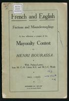 French and English, frictions and misunderstandings; a few reflections a propos of the mayoralty contest. With preface-letters from Mr. C.-H. Cahan, K.C. and Mr. J.-C. Walsh