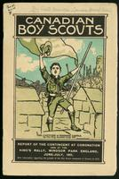 Canadian boy scouts; report of officer commanding the Canadian Boy Scouts' Contingent to England, 1911 [Frederick Minden Cole], with introduction respecting the growth of the movement in Canada to 1912
