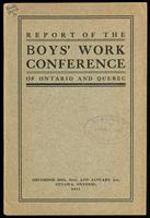Fifth annual Boys' Work Conference of the provinces of Ontario and Quebec : with the affiliated conferences as follows: Conference on Young Men's Christian Association work in small towns and cities under 25,000 population; Conference of Collegiate and Hi
