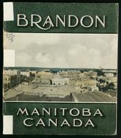 Brandon, Manitoba, Canada; a city with a great future, where ambition will succeed