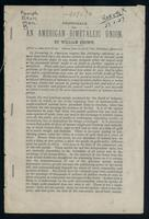 Proposals for an American bimetallic union. By William Brown