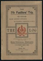 The log; containing an account of the 7th Fusiliers' trip fron London, Ont., to Clark's Crossing, N.W.T. Also, the official reports of the officers in charge of boats