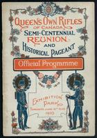 Official souvenir programme, Queen's Own Rifles semi-centennial reunion, Toronto, June 18th to 25th, 1910 ...