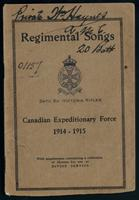 Regimental songs, 24th Bn. (Victoria Rifles) Canadian Expeditionary Forces, 1914-1915 ...