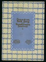 Canadian folk song and handicrafts festival. Under the auspices of the National Museum of Canada, Chateau Frontenac, Quebec, May 20-21, 1927