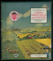 A handbook of information regarding Alberta, Saskatchewan, and Manitoba, and the opportunities offered you by the Canadian Pacific Railway in these provinces