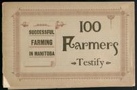 Successful farming in Manitoba; 100 farmers testify