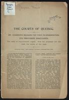 The courts of Quebec. Mr. Casgrain's measure for their re-organization : its provisions discussed.  The need of improvement urgent.  How the proposed law will meet the wants of the case