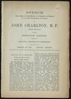Speech delivered in the House of Commons on motion to go into Committee of Supply, by John Charlton, M.P. (North Norfolk) on the protection question in reply to Sir John A. Macdonald's amendment