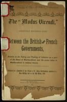 The 'Modus vivendi', recently entered into between the British and French governments, relative to the taking and packing of lobsters on a part of the coast of Newfoundland, and the action taken in Newfoundland in relation thereto; published by a Committe