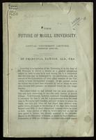 The future of McGill University; annual university lecture, session 1880-81