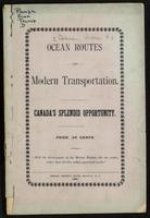 Ocean routes and modern transportation. Canada's splendid opportunity
