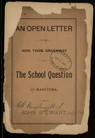 An open letter to the Hon. Thos. Greenway on the school question in Manitoba