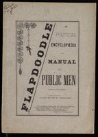 Flapdoodle, a political encyclopaedia and manual for public men