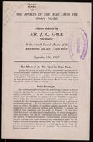 The effects of the war upon the grain trade, address delivered at the Annual General Meeting of the Winnipeg Grain Exchange, Sept. 12th, 1917