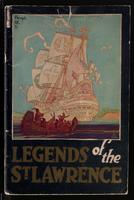 Legends of the Saint Lawrence. Retold by Katherine Hale. Pictured by Chas. W. Simpson