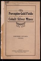 The Porcupine gold fields and the Cobalt silver mines, Northern Ontario, Canada