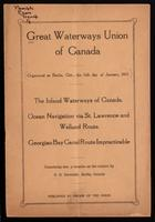 The inland waterways of Canada: ocean navigation via St. Lawrence and Welland route: Georgian Bay Canal route impracticable. Containing also a treatise on the subject by D.B. Detweiler ...