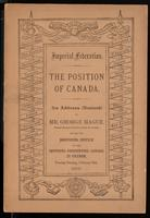 The position of Canada in relation to annexation, secession or independence, and imperial federation