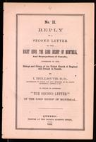 Reply to a Second letter of the Right Revd. the Lord Bishop of Montreal, and Metropolitan of Canada, addressed to the bishops and clergy of the United Church of England and Ireland in Canada.  By I. Hellmuth ... To which is appended, 'The second letter' o