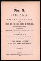Reply to A third letter of the Right Rev. the Lord Bishop of Montreal, and Metropolitan of Canada, addressed to the bishops and clergy of the United Church of England and Ireland in Canada.  By I. Hellmuth ... To which is appended 'The third letter' of th