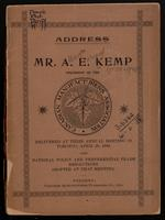 Address of Mr. A.E. Kemp, President of the Canadian Manufacturers' Association delivered at their annual meeting in Toronto, April 29, 1896, also national policy and preferential trade resolutions adopted at that meeting