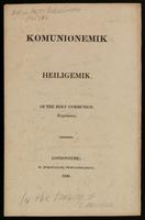 Komunionemik heiligemik. Of the Holy Communion.  Esquimaux