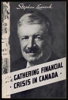 The gathering financial crisis in Canada; a survey of the present critical situation
