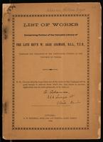 List of works comprising portion of the valuable library of the late Rev'd W. Agar Adamson, D.C.L., T.C.D.., Chaplain and Librarian of the Legislative Council of the Province of Canada