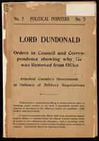 Lord Dundonald : Order in Council and correspondence showing why he was removed from office : attacked Canada's government in defiance of military regulations