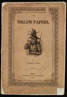The Biglow Papers; ed. with an introduction, notes, glossary, and copious index, by Homer Wilbur