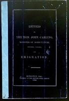 Letters to the Hon. John Carling, Minister of Agriculture, Ontario, Canada, on emigration